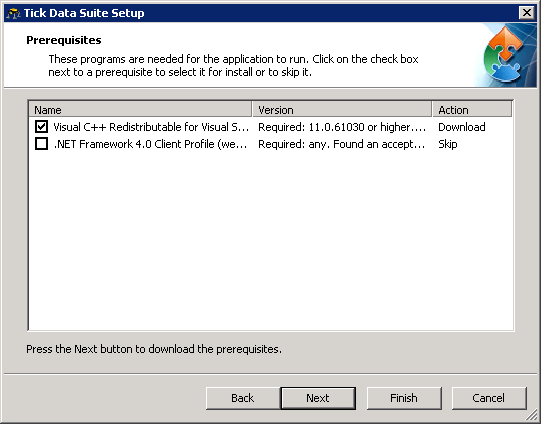 Install Tick Data Suite 2 prerequisites (if asked)